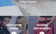 Viple è la nuova applicazione che non ti fa perdere nemmeno un video del tuo VIP preferito.|Android – iOS