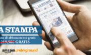 La Stampa in formato digitale, gratis per i clienti Amazon Underground!