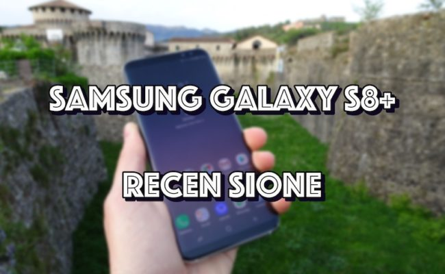 Samsung Galaxy S8+ : Recensione e conclusione finali.