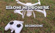 Recensione Xiaomi MI Drone 4K. A questo prezzo non c'è di meglio!