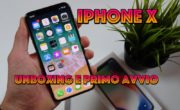 iPhone X è qui! Unboxing, primo avvio e come usare le gesture!