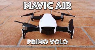 Dji Mavic AIR : Primo volo, ed è subito amore!