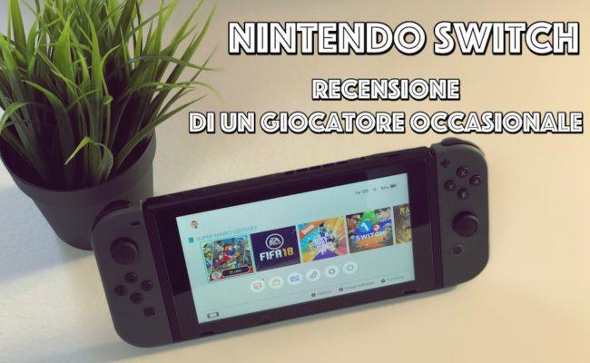 Nintendo Switch : La recensione di un giocatore occasionale.
