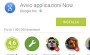 Il launcher di Google Now è disponibile con (quasi) tutti i dispositivi!