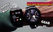 Apple Watch Serie 3 : recensione e confronto con Gear S3