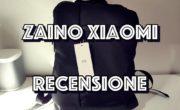 Recensione zaino porta PC Xiaomi. Si, fanno anche gli zaini!