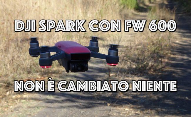 Dji Spark con FW 600 : Non è cambiato niente! (Però non dovrebbe più cadere dal cielo…)