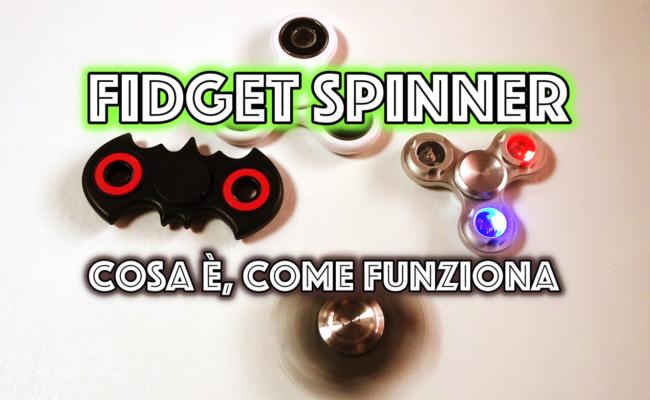 Fidget Spinner : Il gadget dell'estate 2017! Cosa è e come si utilizza.