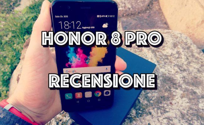 Honor 8 PRO : Recensione del top di gamma da 549 euro!