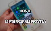 iOS 11 : Ecco le principali novità! (Video)